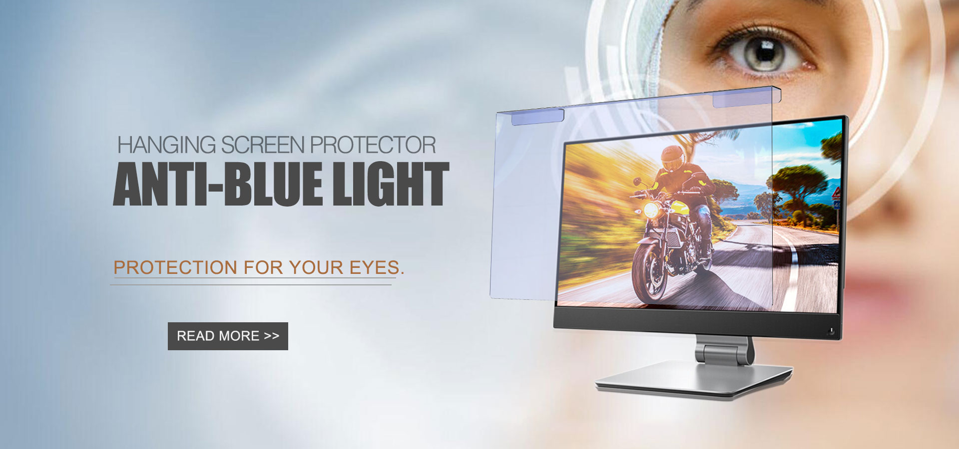 Blue light filter protect your eyes from the blue light. Get protection from blue light by ordering blue light filter from us.