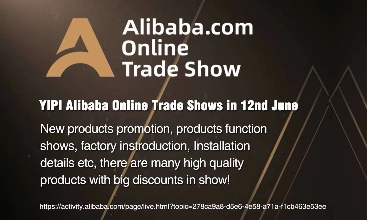 YIPI Alibaba Online Trade Shows
